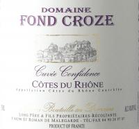 Vorschau: Cuvée Confidence Rouge Côtes du Rhône AOC 2019 - Domaine Fond Croze