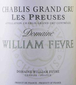 Chablis Grand Cru Les Preuses AOC 2015 - Domaine William Fèvre von Domaine William Fèvre